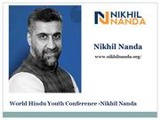 World Hindu Youth Conference -Nikhil Nanda