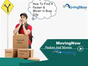 Packers and Movers MovingNow A Perfect Solution of Home Relocation