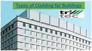Types of Cladding for Buildings