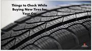 Things to Check While Buying New Tires for Your Car