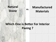 Natural Stone vs Manufactured Material Which one is better