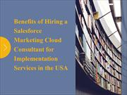 Benefits of Hiring a Salesforce Marketing Cloud Consultant for Impleme