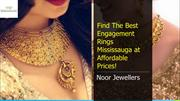 Find The Best Engagement Rings Mississauga at Affordable Prices!