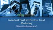 Important Tips For Effective  Email  Marketing