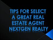 Tips For Select A Great Real Estate Agent Nextgen Realty