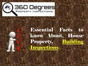 Essential Facts to know About, House Property, Building Inspections