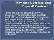 Why Hire A Professional Drywall Contractor - Brian Erik Jamison