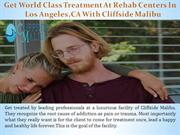 Get World Class Treatment At Rehab Centers In Los Angeles Ca With Clif