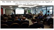 The IIER - 581st International Conference on Applied Physics and Mathe