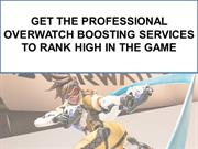 Get the Professional Overwatch Boosting Services to Rank High in the G