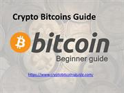 Crypto Bitcoins Guide