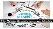 Online Marketing Strategies to Increase your Online Sale