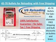 45-70 Bullets for Reloading with Free Shipping