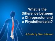 What is the Difference between a Chiropractor and a Physiotherapist?
