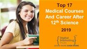 _Top 17 MEDICAL COURSES AND CAREER AFTER 12TH SCIENCE 2018