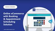 Online eCommerce with Booking & Appointment Scheduling Solution