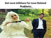 Get Love Istikhara For Love Related Problems