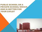 Public School Or A Private School! Which One Is Better For Your Child