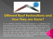Different Roof Restorations and How They are Done