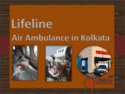 Book Most Trusted and Low Fare Air Ambulance in Kolkata Anytime