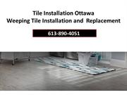 Tile Installation Ottawa | Weeping Tile Installation and Replacement