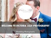 VICTORIA LILLY PHOTOGRAPHY PRESENTATION