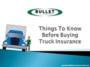Things To Know Before Buying Truck Insurance - Bullet Insurance