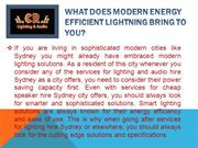 What does Modern Energy Efficient Lightning bring to