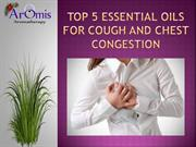 Top 5 Essential Oils For Cough and Chest Congestion
