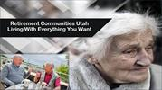 Retirement Communities Utah Living With Everything You Want