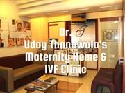 Dr. Uday Thanawala Maternity Home & IVF Clinic | Gynecologists Vashi