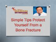 Simple Tips Protect Yourself From a Bone Fracture-converted
