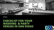 Checklist For Your Wedding  & Party Venues in San Diego