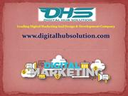 Get Bneficial Digital Marketing Services With Digital Hub Solution