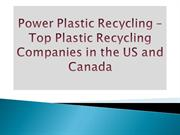 Power Plastic Recycling Top Plastic Recycling Companies in the US and