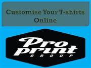 Customise Your T-shirts Online