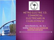 Metro Electric Co.Commercial Electricians in Charleston SC