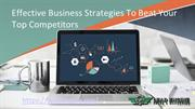 Effective Business Strategies To Beat Your Top Competitors