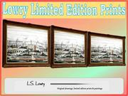 The Unique Lowry Limited Edition Prints for sale