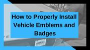 Premium Emblem | Vehicle Emblems and Badges Installation