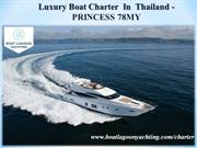 Luxury Boat Charter  In  Thailand -  PRINCESS 78MY