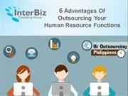 6 Advantages Of Outsourcing Your Human Resource Functions