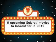 6 upcoming Gujarati movies to lookout for in 2019