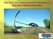Why Can't You Compromise with The Quality of Auto Glass Repair?