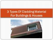 3 Types Of Cladding Material