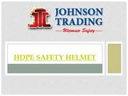 HDPE SAFETY HELMET AND FIBER METAL HELMET