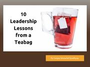 10 Inspiring Leadership lessons from a Teabag