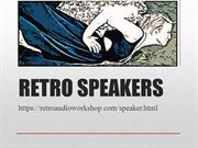 Retro Speaker :- Retro Audio Workshop