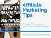 Affiliate Marketing Tips - Elevate Our Lives - Legendary Marketer