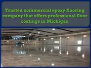 Trusted commercial epoxy flooring company that offers professional flo